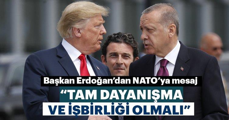 Başkan Erdoğan'dan NATO'ya terörle mücadele mesajı