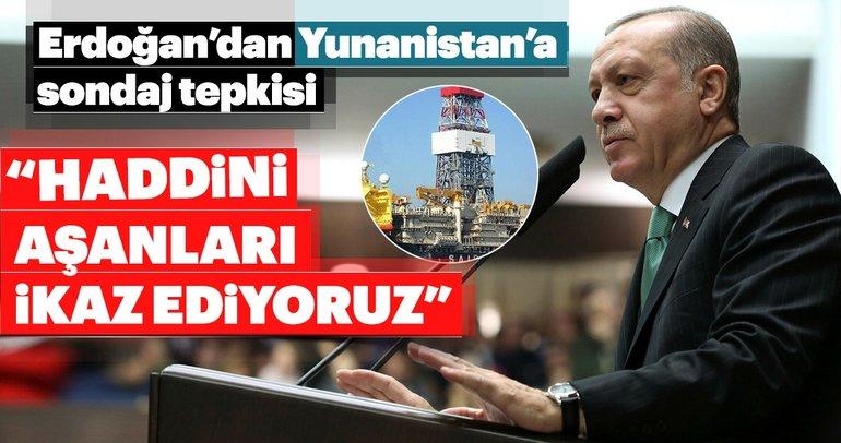 Cumhurbaşkanı Erdoğan'dan Yunanistan'a uyarı!