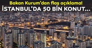 Bakan Kurum'dan flaş açıklama! 50 bin konutluk gönüllü dönüşüm geliyor
