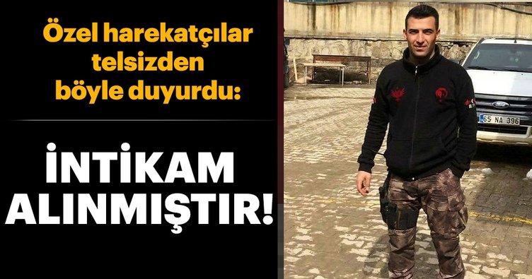 Son dakika: Özel harekatçılar telsizden duyurdu: Recep Emre Yılmaz'ın intikamı alınmıştır!
