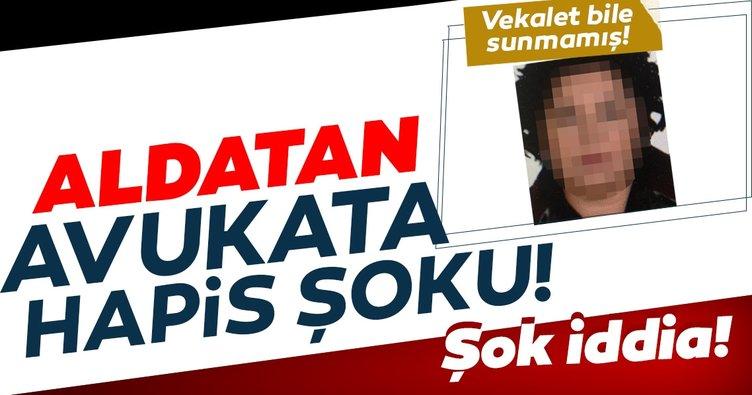 Aldatan avukata hapis şoku! 18 bin Euro ücret alıp dosyaya vekâlet bile sunmamış