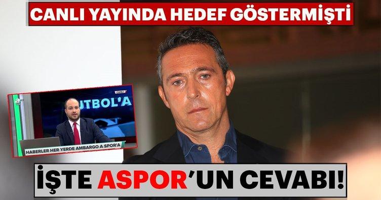 A Spor'dan Ali Koç'a cevap