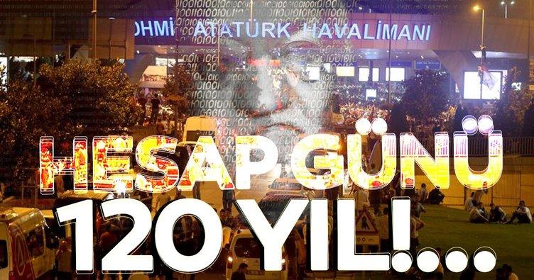FETÖ'nün Atatürk Havalimanı'nı işgal davasında duruşma günü: 120 yıl hapis...