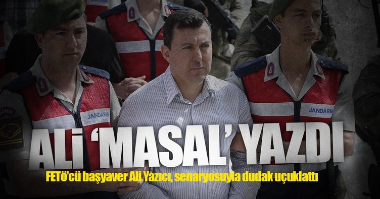 FETÖ'cü Başyaver Ali, masal YAZDI
