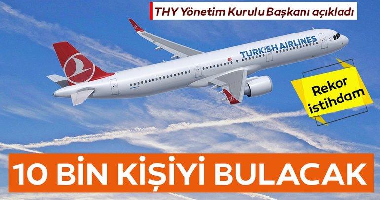 THY Yönetim Kurulu Başkanı İlker Aycı açıkladı! Rekor istihdam olacak