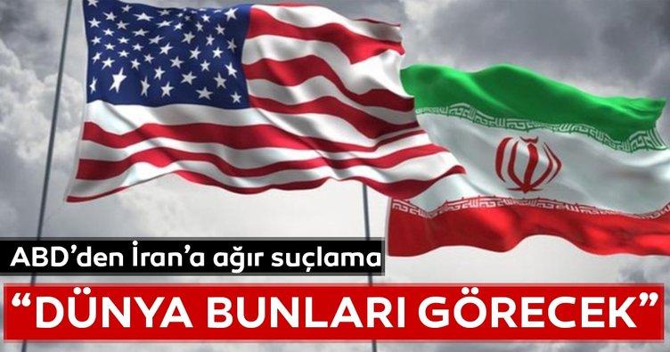 ABD'den, İran'a ağır suçlama