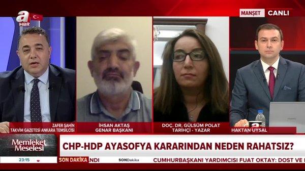 CHP - HDP Ayasofya kararından neden rahatsız? | Video