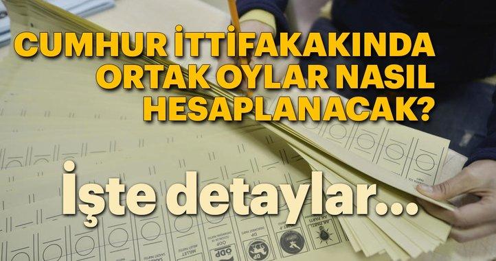 24 Haziran seçimlerinde ittifak oyları nasıl hesaplanacak?