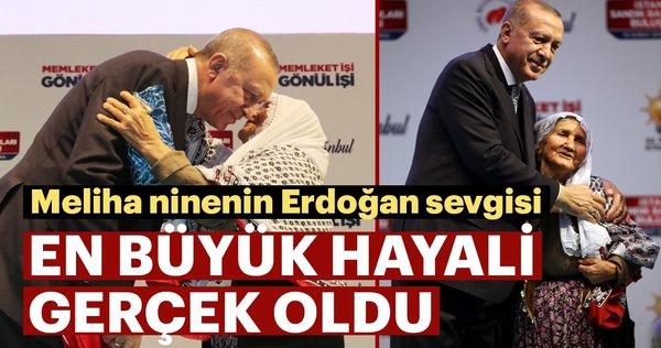 Meliha ninenin Erdoğan sevgisi