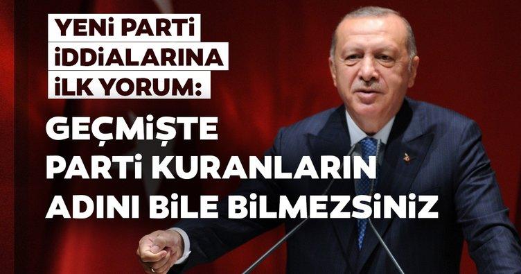Başkan Erdoğan'dan yeni parti iddialarına ilk yorum
