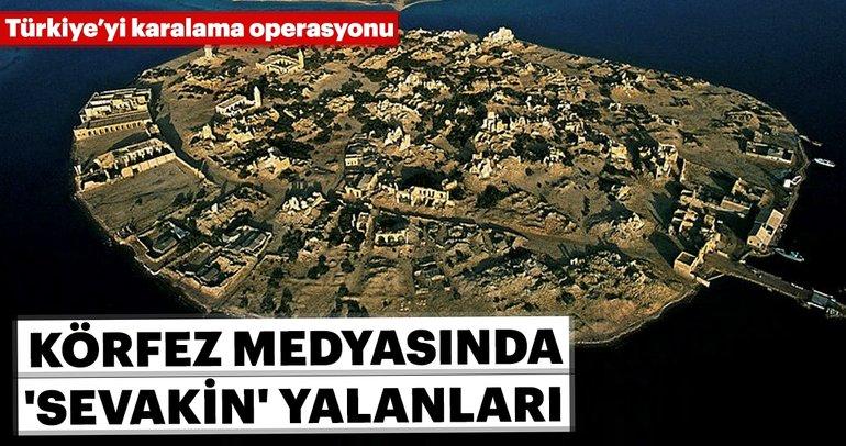 Körfez medyasında 'Sevakin' yalanları