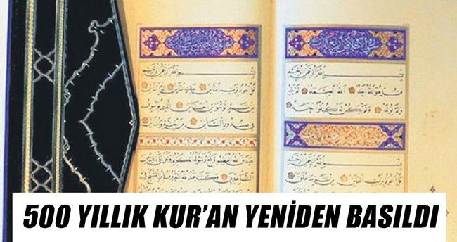 500 yıllık Kuran yeniden basıldı