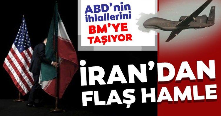 İran ABD'nin hava sahası ihlalini BM'ye taşıyor
