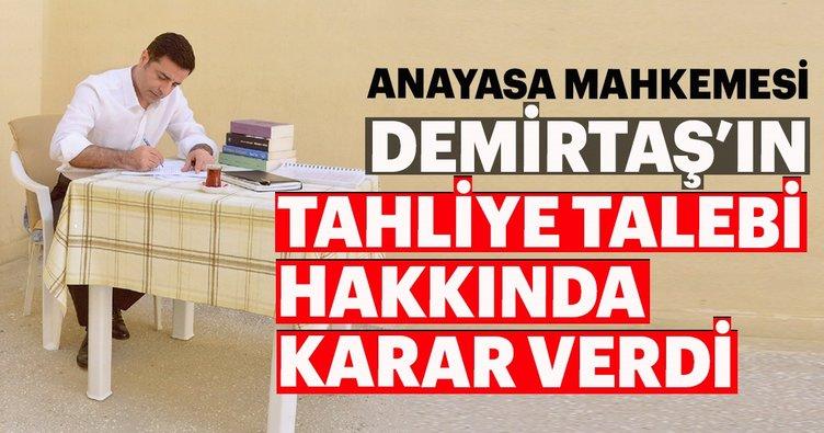 Anayasa Mahkemesinden Demirtaş'ın tahliye talebine ret