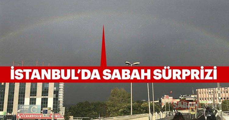 İstanbul'da sabah süprizi