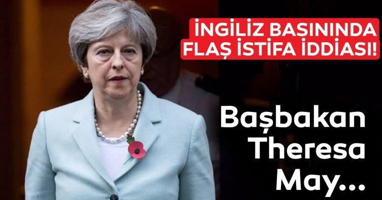 Son dakika haberi... İngiliz basınından flaş iddia: Theresa May istifa edecek