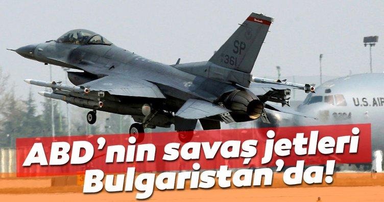ABD, savaş jetlerini Bulgaristan'a konuşlandırdı