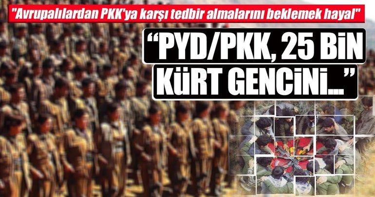 PYD/PKK 25 bin Kürt genci öldürdü