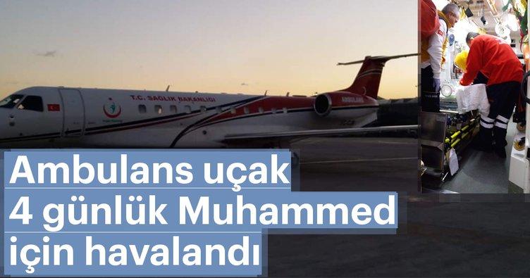 Uçak ambulans 4 günlük Muhammed Baki için havalandı