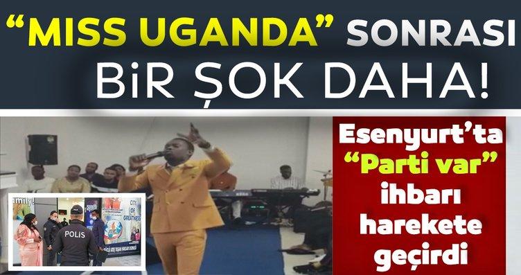 Son dakika haberi: Esenyurt'ta Miss Uganda sonrası...
