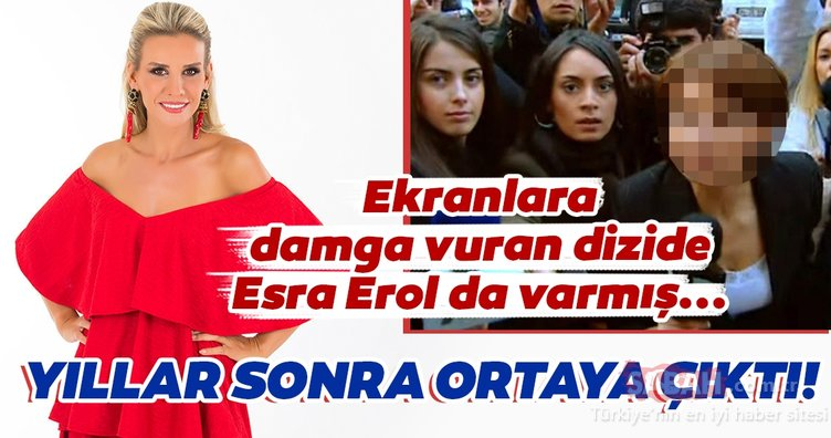 Ekranlara damga vuran dizide Esra Erol da varmış... Esra Erol'un yıllar sonra ortaya çıkan görüntüleri şaşırttı!