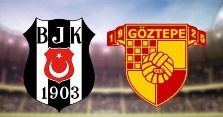 Beşiktaş Göztepe maçı saat kaçta hangi kanalda yayınlanacak? Beşiktaş Göztepe maçı ne zaman?