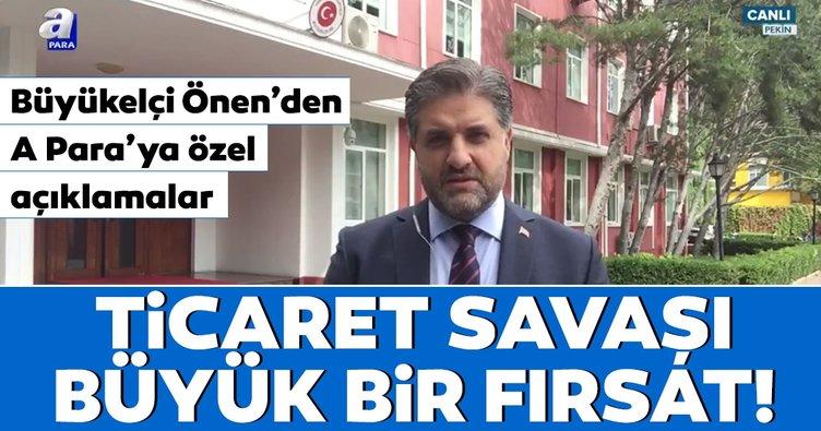 Ticaret savaşı Türkiye için fırsat oldu