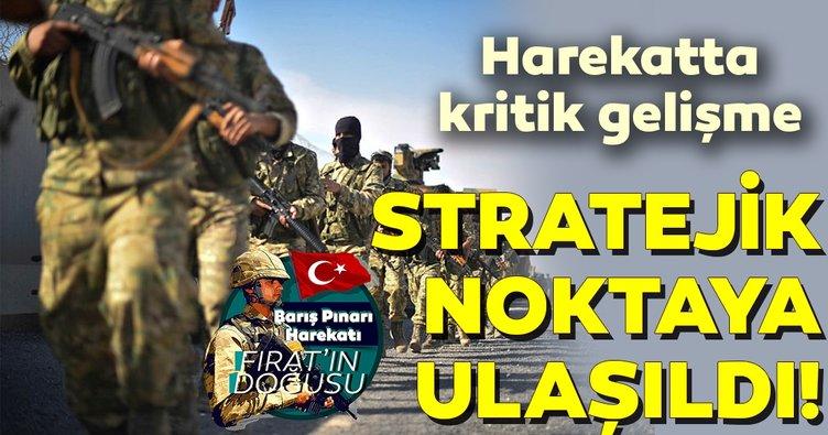 SON DAKİKA! Barış Pınarı Harekatı'nda çok önemli gelişme! Stratejik noktaya ulaşıldı