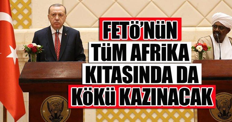 Cumhurbaşkanı Erdoğan: FETÖnün Afrika kıtasında kökü kazınacak