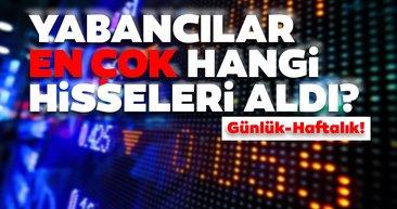 Borsa İstanbul'da günlük-haftalık yabancı payları 07/08/2020