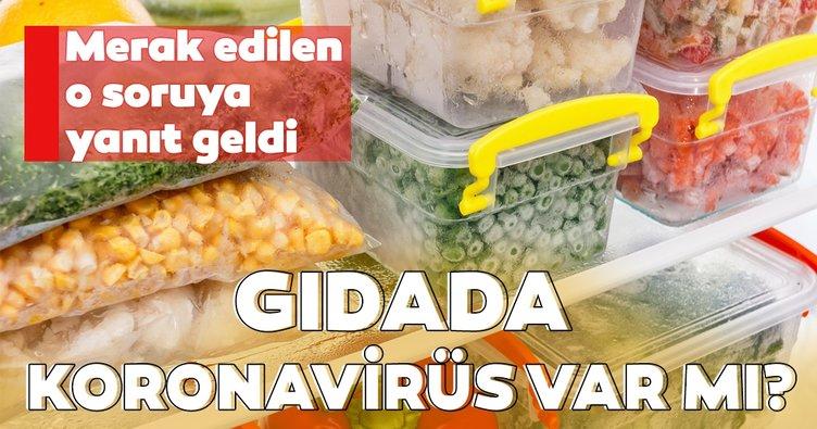 Uzmanı uyardı! Gıdada koronavirüs tehlikesine dikkat!