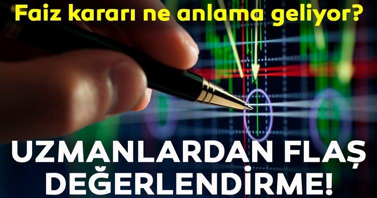 Faiz kararı sonrası ekonomistlerden flaş değerlendirme!