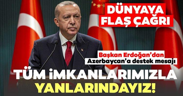 Son dakika   Başkan Erdoğan'dan Azerbaycan'a destek mesajı: Tüm imkanlarımızla yanlarındayız...