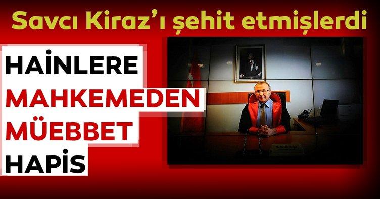 Son dakika haberi: Savcı Mehmet Selim Kiraz'ı makamında rehin alarak şehit eden teröristlere ağırlaştırılmış müebbet