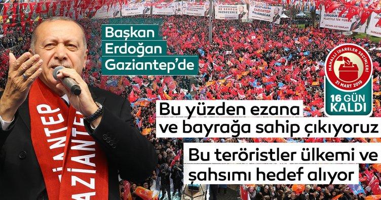 Başkan Erdoğan'dan Gaziantep'de önemli açıklamalar