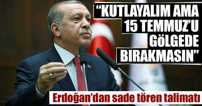 Erdoğan'dan sade tören talimatı