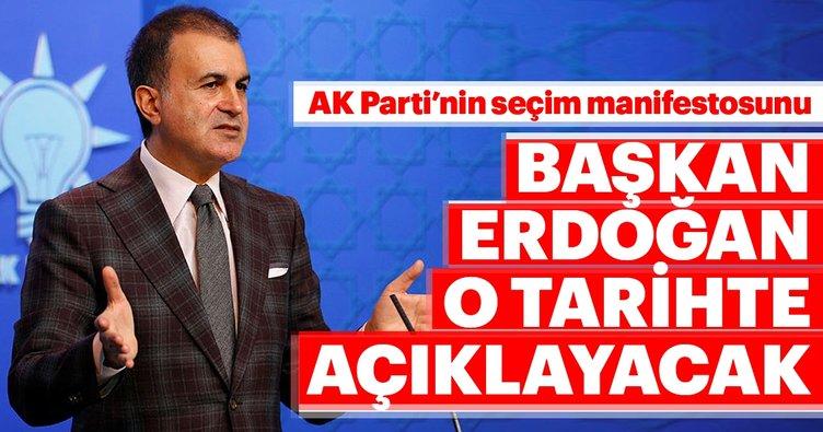 AK Parti Sözcüsü Çelik: Manifestoyu 31 Ocak günü açıklayacağız