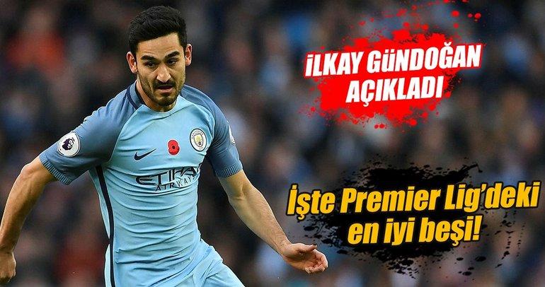 İlkay Gündoğan, Premier Lig'deki en iyi beş oyuncuyu açıkladı