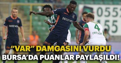 Bursaspor ile Medipol Başakşehir puanları paylaştı