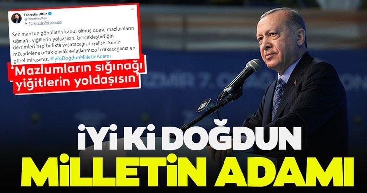 İletişim Başkanı Altun'dan Başkan Erdoğan'a doğum günü mesajı: İyi ki doğdun milletin adamı