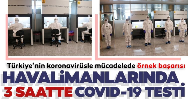 İstanbul Havalimanı ve Sabiha Gökçen Havalimanı'nda 3 saatte sonuç veren koronavirüs testi!