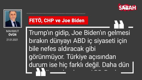 Mahmut Övür | FETÖ, CHP ve Joe Biden
