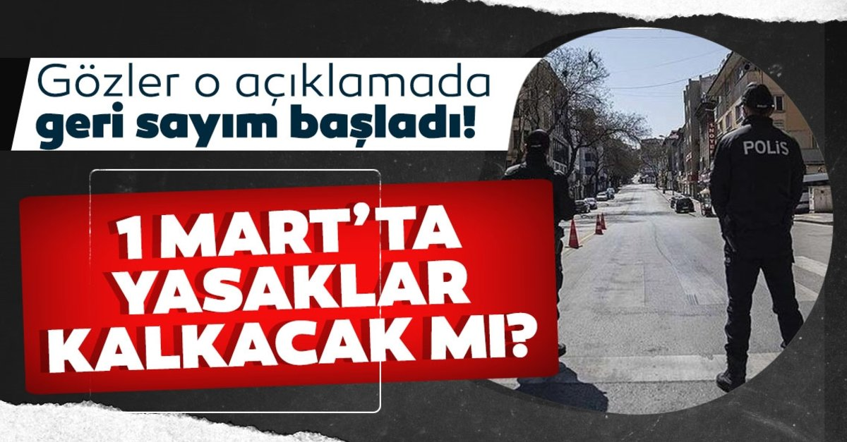SON DAKİKA | 1 Mart'ta sokağa çıkma yasağı kalkacak mı, yasaklar ne zaman bitiyor? Cumhurbaşkanı Erdoğan….
