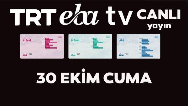 TRT EBA TV izle! (30 Ekim Cuma) Ortaokul, İlkokul, Lise dersleri 'Uzaktan Eğitim' canlı yayın: EBA TV ders programı | Video