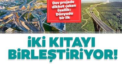 Kuzey Marmara Otoyolu'nda sona gelindi! Dünyada bir ilk...