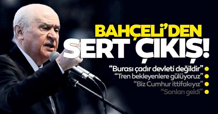 Son dakika: MHP lideri Bahçeli'den HDP'ye çok sert tepki: Ön kapısından giren arka kapısından Kandil'e çıkar