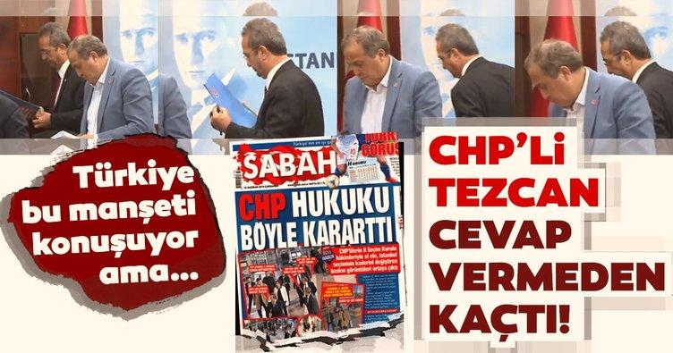 Türkiye Sabah'ın bu manşetini konuşuyor... CHP'li Tezcan cevap veremeden kaçtı!