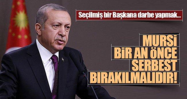 Erdoğan: Mursi bir an önce serbest bırakılmalı