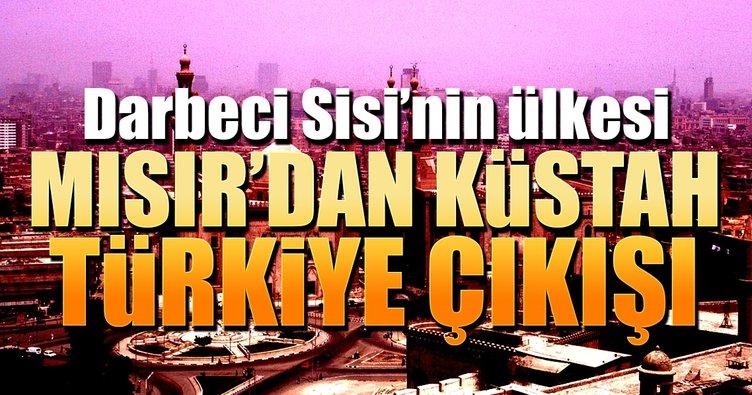 Mısır'dan küstah Türkiye çıkışı!