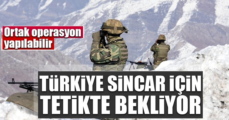 Türkiye Sincar için tetikte bekliyor
